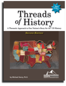 Threads of History, 2nd Edition, for AP U.S. History