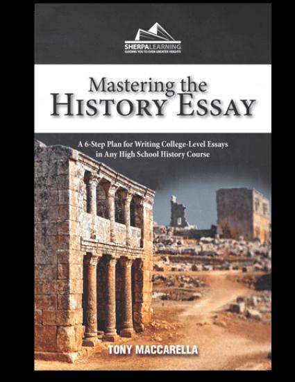 Mastering the History Essay by Tony Maccarella